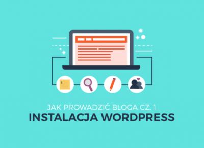 Instalacja Wordpress. Jak prowadzić bloga cz. 1 - Poison Hyp