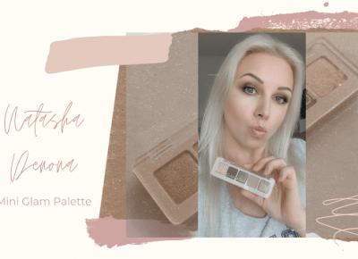 Bling Bling MakeUp: Mini Glam Palette — Natasha Denona, drogo, ale czy warto?