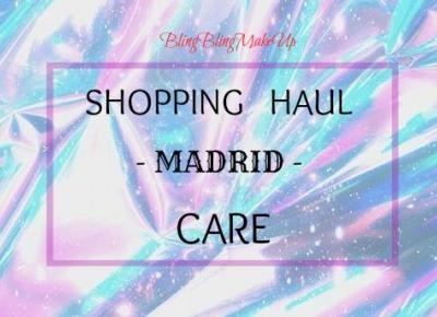 Bling Bling MakeUp: Haul z Madrytu — Pielęgnacja