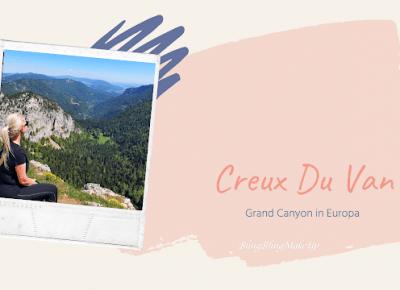 Bling Bling MakeUp: Creux du Van - Wielki Kanion w środku Europy!