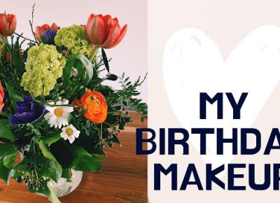 Bling Bling MakeUp: 🎂 Mój makijaż z okazji urodzin 🎂