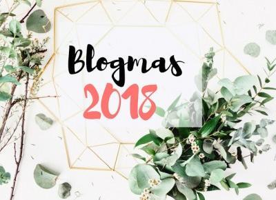 Bling Bling MakeUp: Pomysły na wpisy — Blogmas 2018