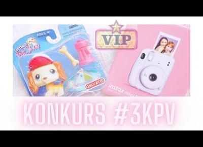 KONKURS #3KPV | POP LPS 💕 INSTAX MINI 11 💕 VIP MSP