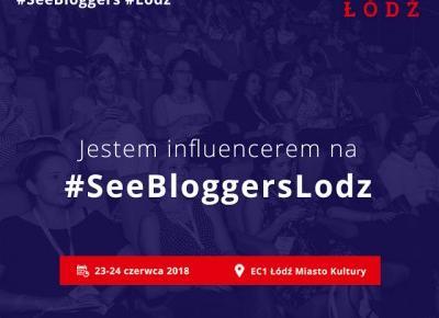 Rok Dla Siebie: JADĘ NA SEE BLOGGERS !   :)