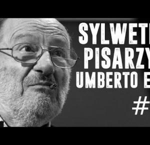 SYLWETKI PISARZY #4 | UMBERTO ECO