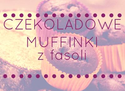 Czekoladowe muffinki z fasoli | Un'usual vibe