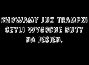 Trampki chowamy do lata, czyli wygodne buty na jesień! - Puszczykowsky Blog.