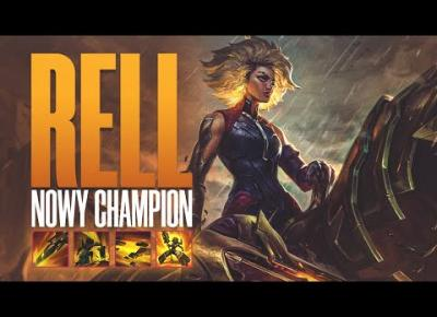 RELL - NOWY CHAMPION W LEAGUE OF LEGENDS