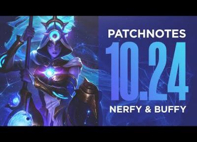Omówienie zmian w patchu 10.24 - League of Legends
