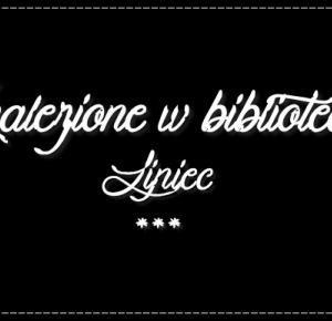 #1 ZNALEZIONE W BIBLIOTECE – Lipiec