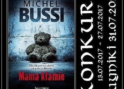 """Konkurs – wygraj egzemplarz książki """"Mama kłamie"""" Michela Bussi – MARIONETKA LITERACKA"""