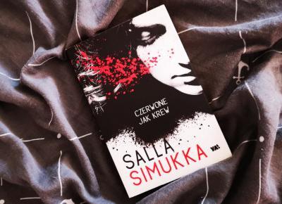 """W złym miejscu i czasie – Salla Simukka """"Czerwone jak krew"""" – MARIONETKA LITERACKA"""