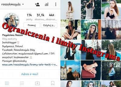Limity i ograniczenia Instagrama | roszakmagda blog