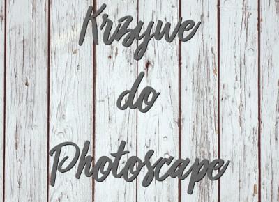 Fotografia by M: Krzywe do Photoscape w jednym miejscu