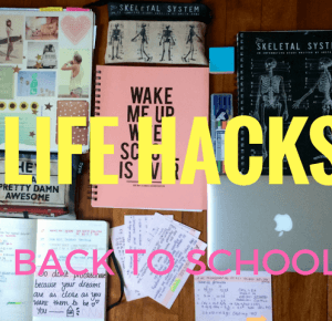 My Wonderland: Life Hacks - Back to school