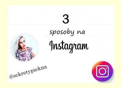 Jak rozkręcić instagram - 3 SKUTECZNE sposoby na followersów! |