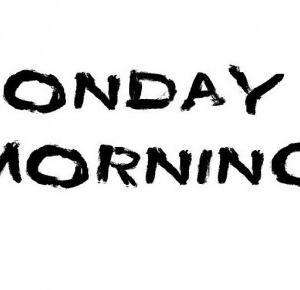 Mondayxmorning