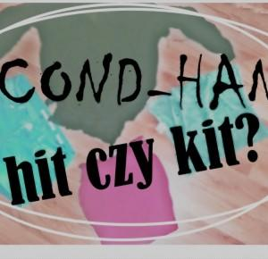 Mondayxmorning: Second hand - hit czy kit ?