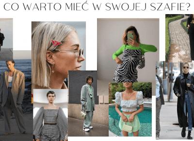 SIFORTHESTYLE: Co warto mieć w swojej szafie?