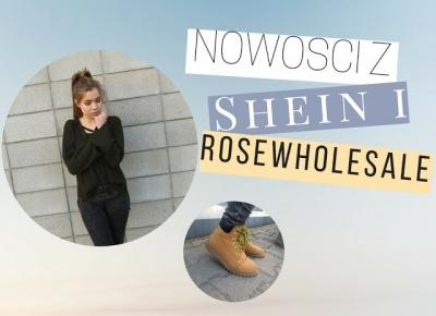 Dziewczęco.pl: RECENZJA: Nowości z SheIn i Rosewholesale