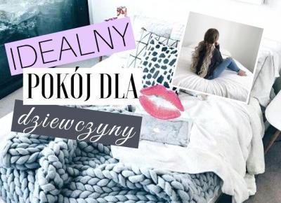 Dziewczęco.pl: Idealny pokój dla dziewczyny?