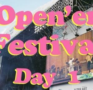 Relacja z Open'er Festival!