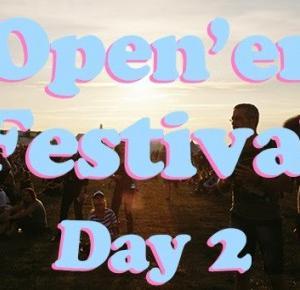 Wspomnienia z drugiego dnia Open'er Festival