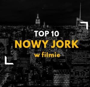 Top 10 Nowy Jork w filmie | Skład Dobrych Wartości