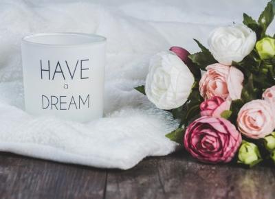 Jak spełnić marzenia? | Słodkie okruszki