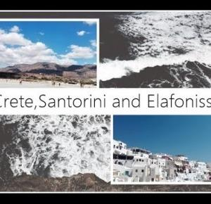 Crete,Santorini and Elafonissi 2016 || siforthestyle