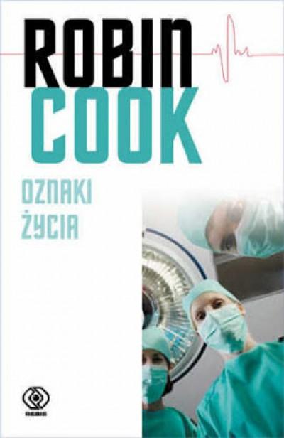 Oznaki życia - Robin Cook | Czytam, polecam...