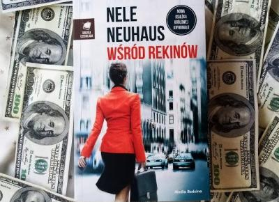 Wśród rekinów - Nele Neuhaus | Czytam, polecam...