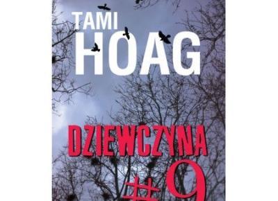 Dziewczyna #9 - Tami Hoag | Czytam, polecam...