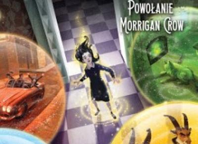 Wundermistrz. Powołanie Morrigan Crow - Jessica Townsend | Czytam, polecam...