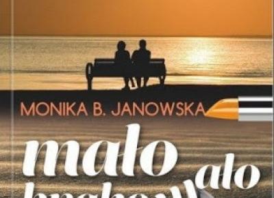 Mało brakowało - Monika B. Janowska | Czytam, polecam...