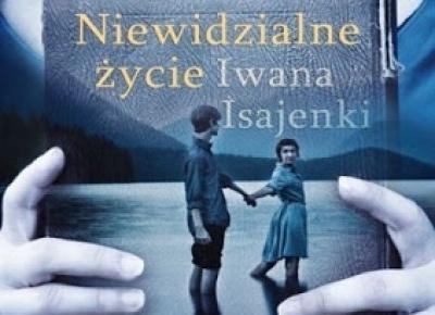 Niewidzialne życie Iwana Isajenki - Scott Stambach | Czytam, polecam...