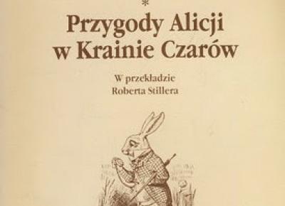 Przygody Alicji w Krainie Czarów - Carroll Lewis | Czytam, polecam...
