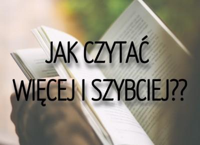 Jak czytać więcej i szybciej? Porady minimalisty.