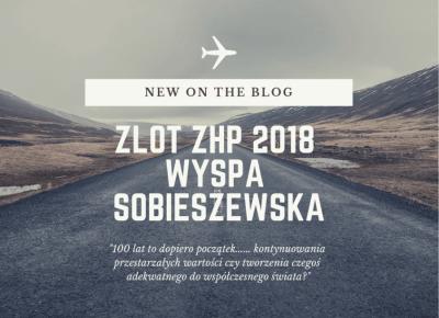 """Szyszka Pisze Blog: #throwback_to_summer - Zlot ZHP na Wyspie Sobieszewskiej - """"100 lat to dopiero początek..."""""""