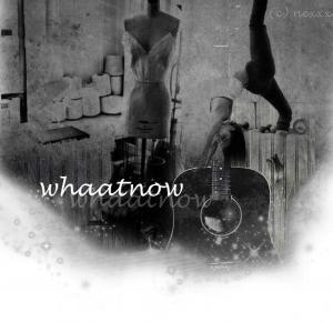 whaatnow: Zmotywowana #1