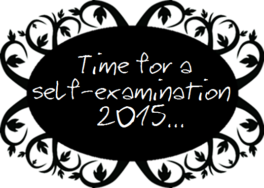 Time for a self-examination 2015...
