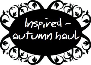 Inspired - autumn haul