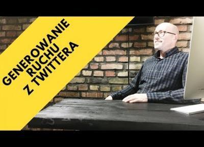 Twitter Marketing. Generowanie Ruchu Z Twittera! | Tomasz M. Pietrzak