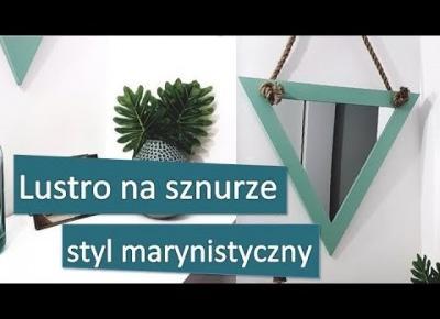 Lustro na sznurze do przedpokoju DIY | Styl marynistyczny