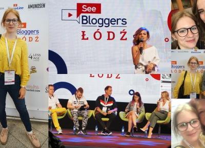 SEE BLOGGERS ŁÓDŹ, czyli relacja z największego spotkania bloggerów w Polsce | Testacja