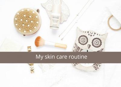 My skin care routine | Pielęgnacja cery - The YNNEZ