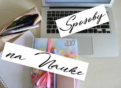 #25 BACK TO SCHOOL: SPOSOBY NA NAUKE  - tinypurpose
