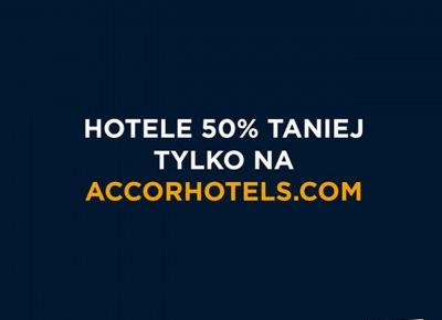 Weekend za pół ceny i punkty Le Club - wiosna w Accor – Travel in Style