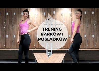 Trening barków i pośladków - trenuj na siłowni #6