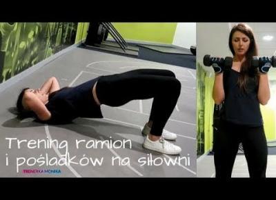Trening ramion i pośladków na siłowni #2